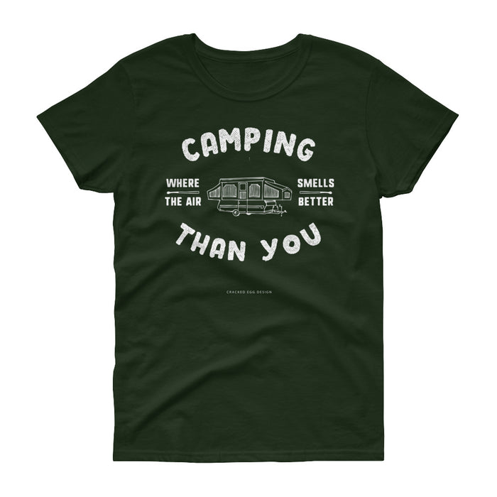 """Camping where the air smells better than you"" Pop up camper Women's short sleeve t-shirt"
