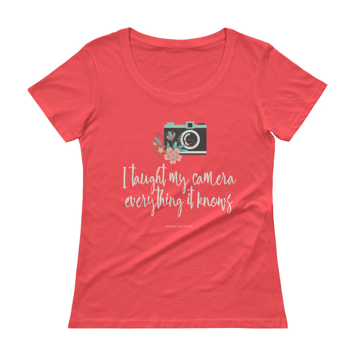 I taught my camera everything it knows. Photographer/Photography Funny Floral Ladies' Scoopneck T-Shirt