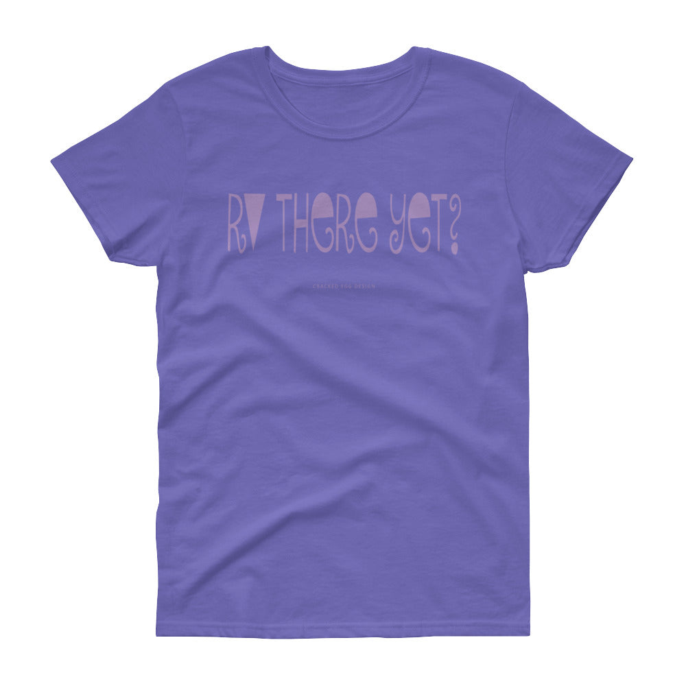 """RV THERE YET"" Camping Funny (Lavender) Women's short sleeve t-shirt"