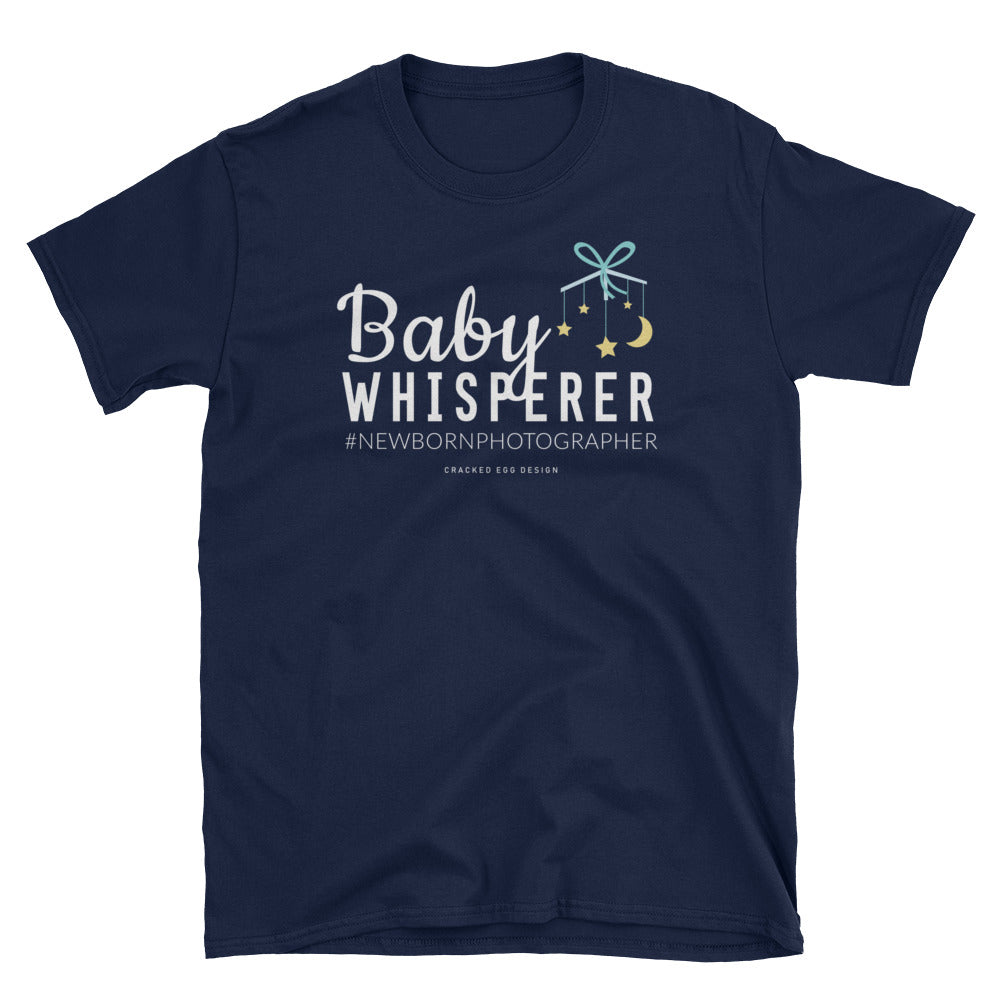 Baby Whisperer with Mobile Newborn Photographer Short-Sleeve Unisex T-Shirt