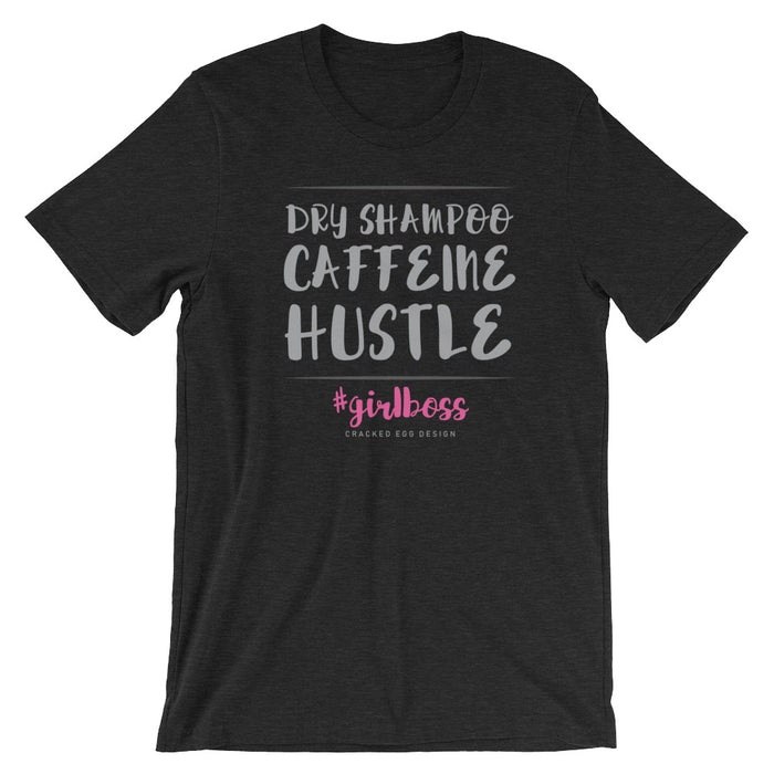 """Dry Shampoo. Caffeine. Hustle. GirlBoss"" Wedding Vendor or Business Owner Short-Sleeve Unisex T-Shirt"