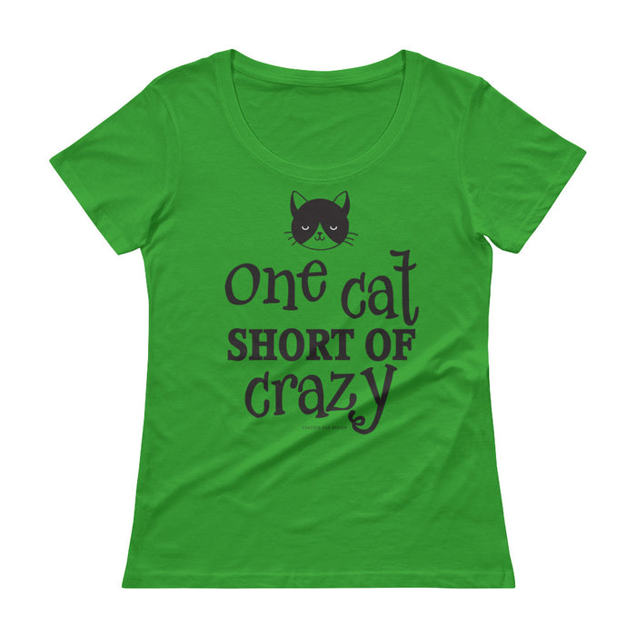 One Cat Short of Crazy Ladies' Scoopneck T-Shirt