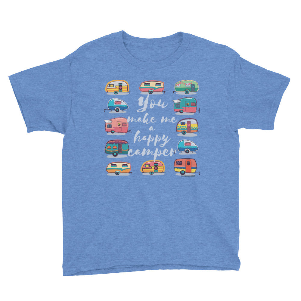"""You make me a happy camper"" Youth Short Sleeve T-Shirt"