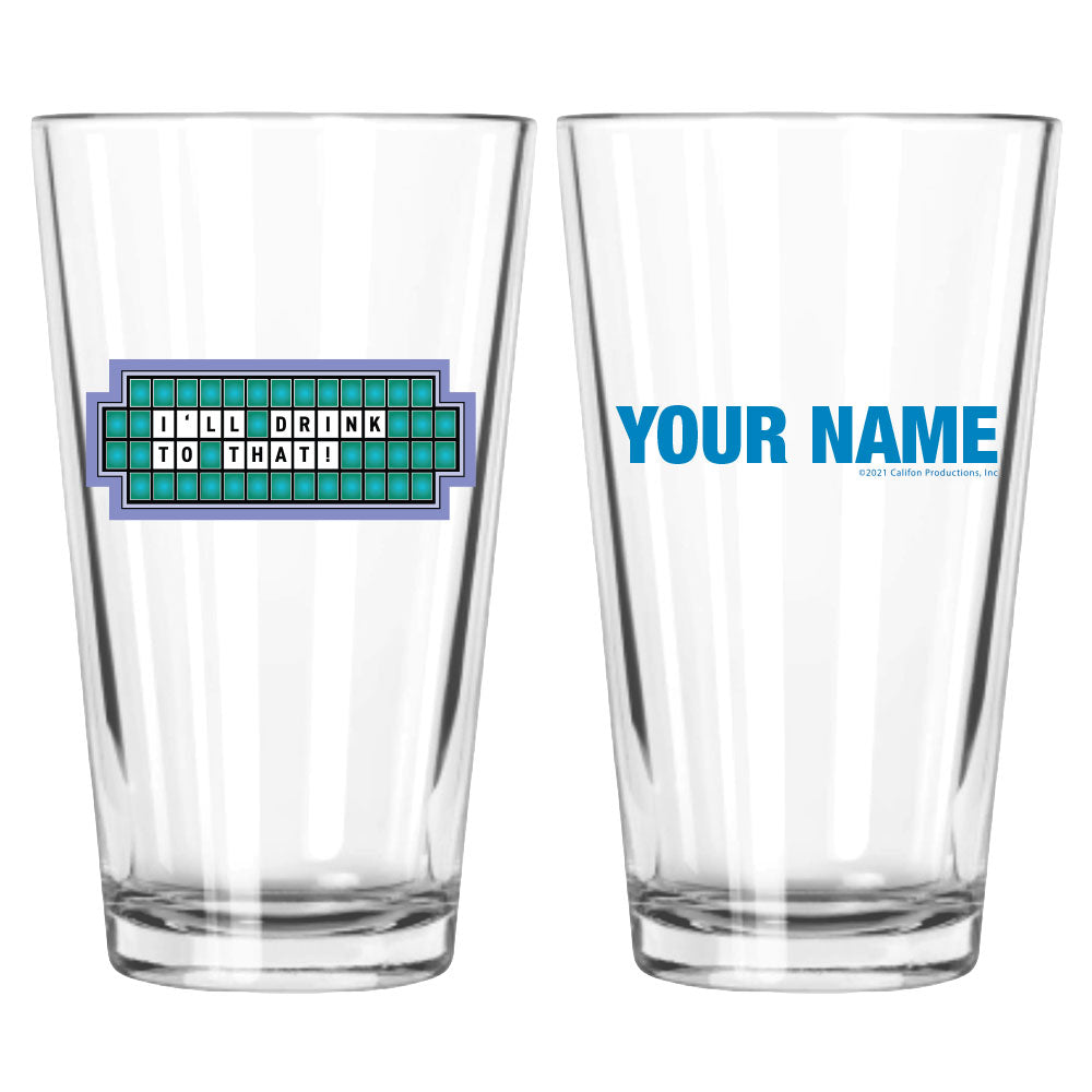 I'll Drink to That Personalized Pint Glass