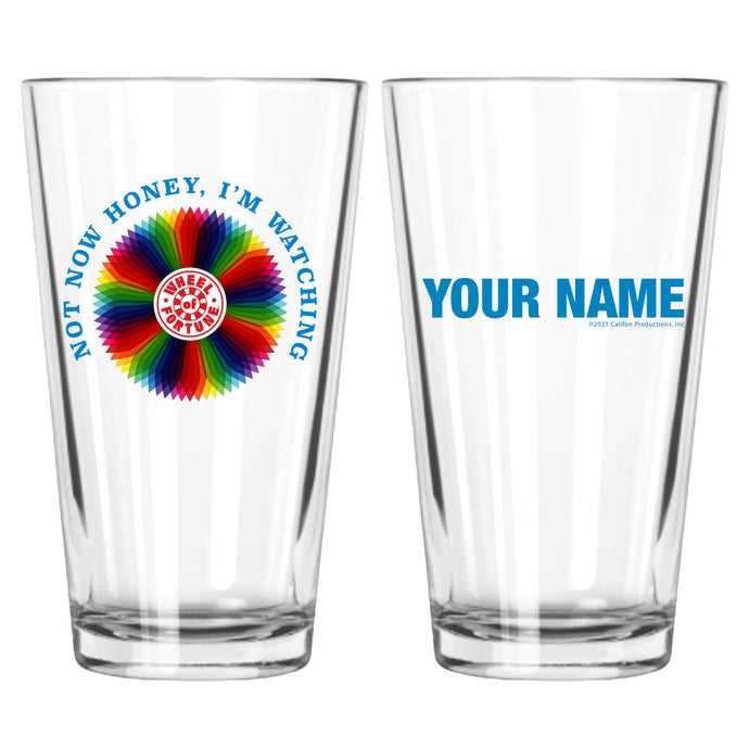 Not Now Honey I'm Watching Wheel Personalized Pint Glass