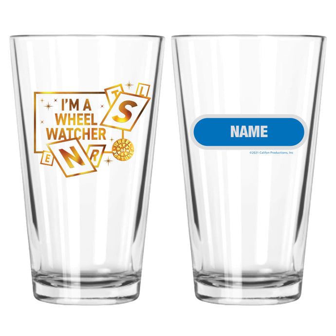 I'm a Wheel Watcher Personalized Pint Glass