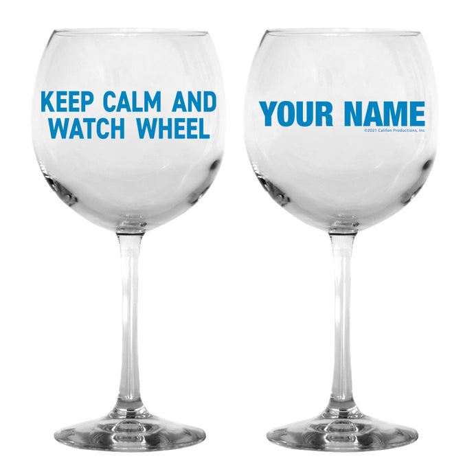 Keep Calm and Watch Wheel Personalized Wine Glass