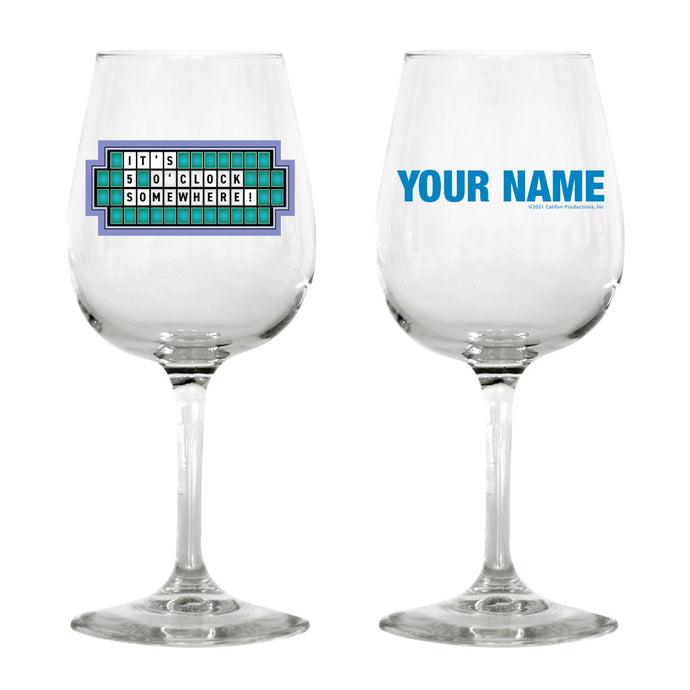 It's 5 O'Clock Somewhere Personalized Wine Glass