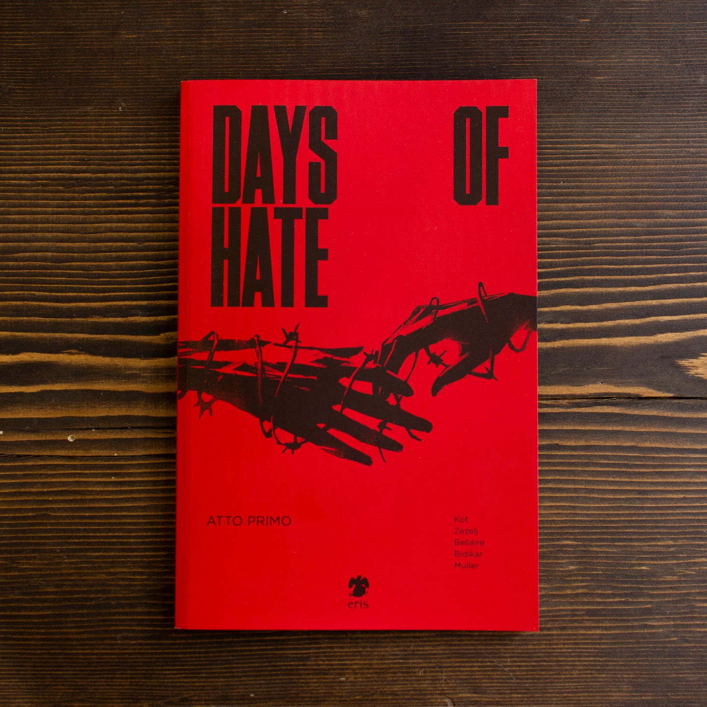 DAYS OF HATE - ATTO PRIMO - ALEX KOT E DANIJEL ZEZELIJ
