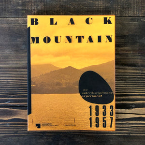 BLACK MOUNTAIN. AN INTERDISCIPLINARY EXPERIMENT 1933-1957 - AA. VV.