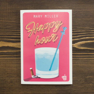 HAPPY HOUR - MARY MILLER