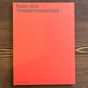 TRANSFORMATIONS - KADER ATTIA