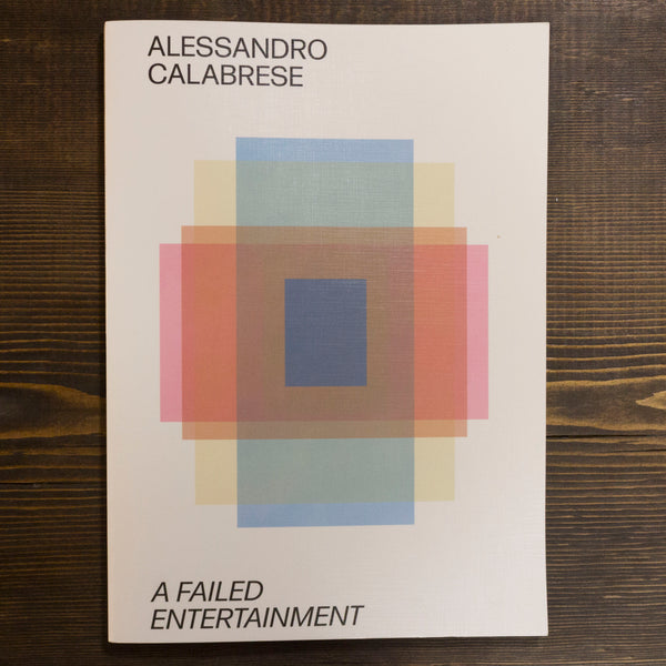 A FAILED ENTERTAINMENT - ALESSANDRO CALABRESE