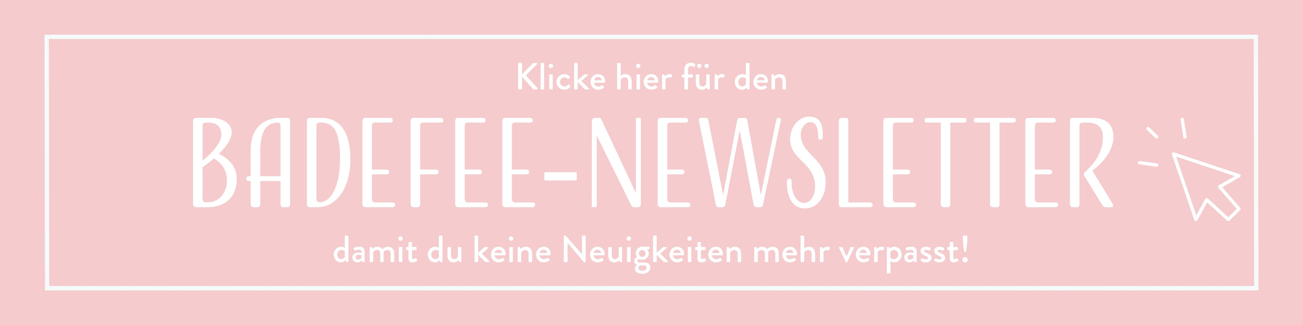 BadeFee Newsletter