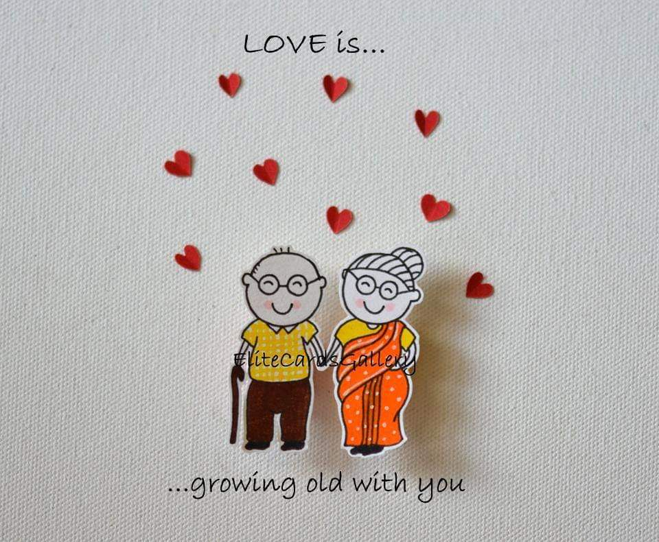 Love is growing old together - by Ruchi (Elite Cards)