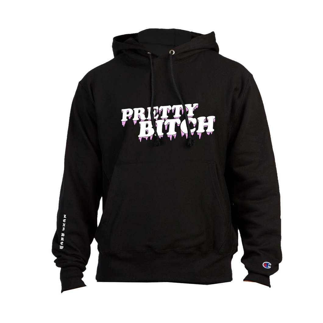PRETTY BITCH CHAMPION HOODIE (LIMITED EDITION)