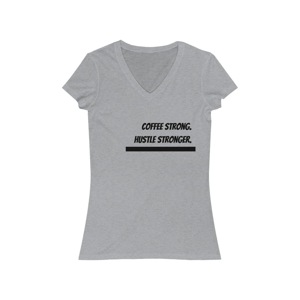 Coffee Strong. Hustle Strong. Gray V-Neck Tee