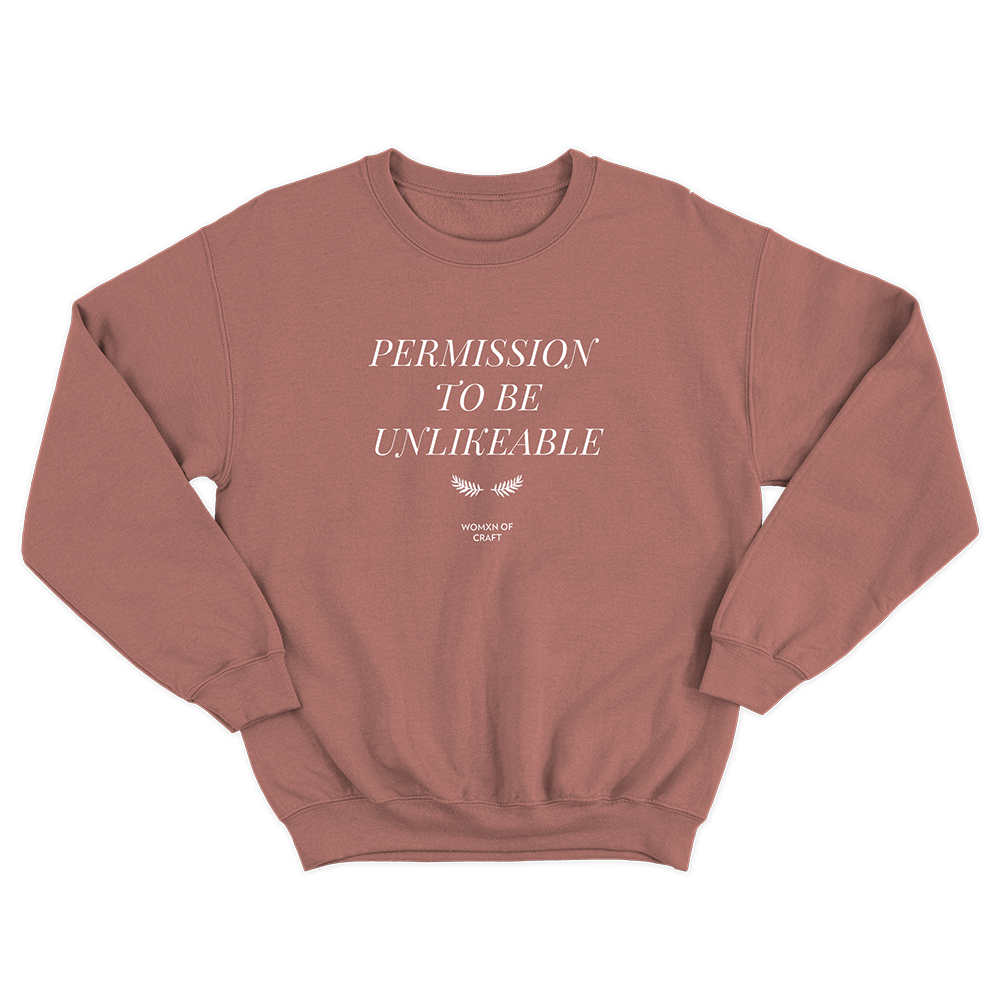 ***PRE ORDER*** Permission to be Unlikeable Sweatshirt (Mauve)