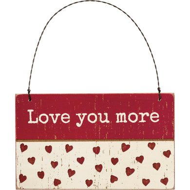 Love You More Hanging Tag