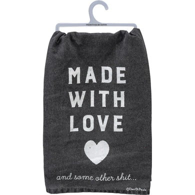 Made With Love And Some Other Shit- Dish Towel