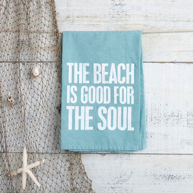 The Beach Is Good For The Soul-Dish Towel