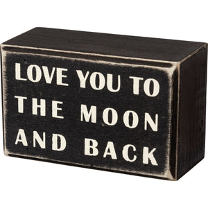 Love You To The Moon And Back Box Sign