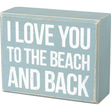 Love You To The Beach- Box Sign