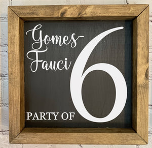"""Party of"" Custom Sign"