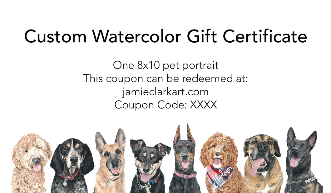 8x10 Custom Watercolor Portrait Gift Certificate (One Pet)