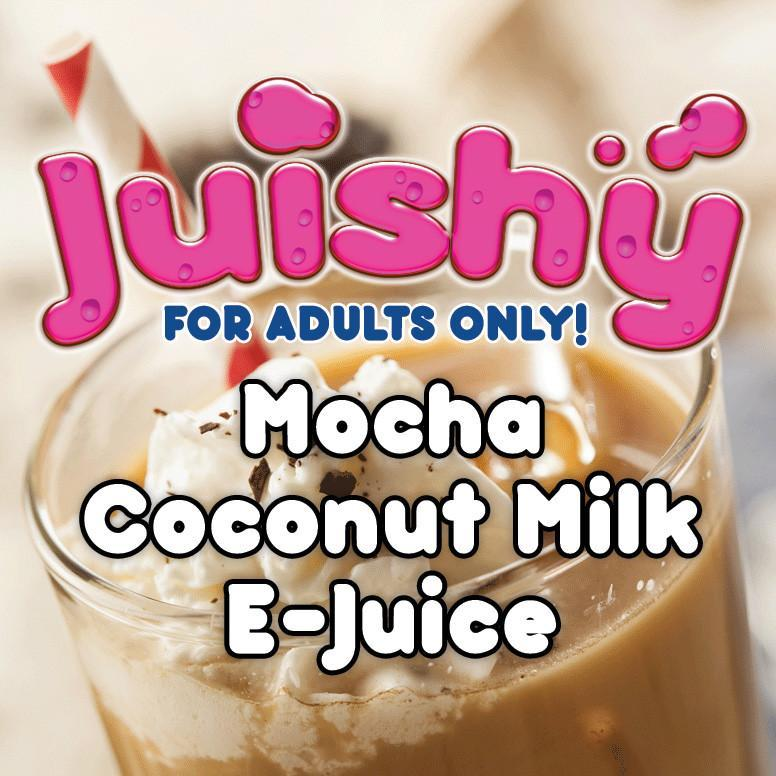 Mocha Coconut Milk E-Liquid by Juishy E-Juice (100ml)