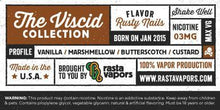 Rusty Nails E-Liquid by Rasta Vapors (Vanilla Marshmellow Butterscotch Custard)