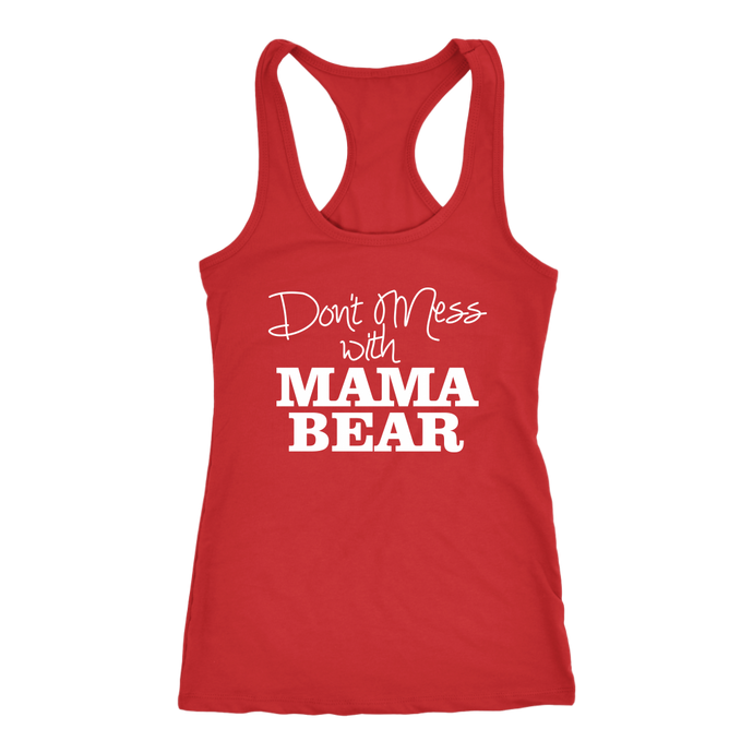Don't Mess With Mama Bear Tank Top
