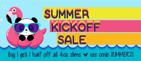 summer kickoff sale buy one get one half off all 4 ounce slime