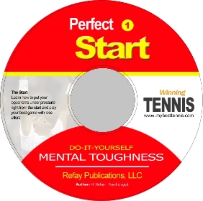 Tennis Mental Toughness #1 The Perfect Start