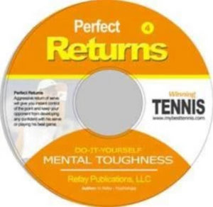 Tennis Mental Toughness #4. Perfect Returns