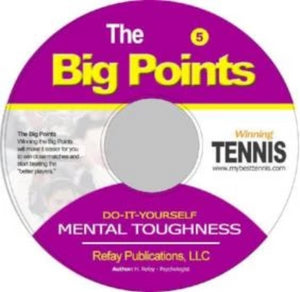 Tennis Mental Toughness #5. The Big Points