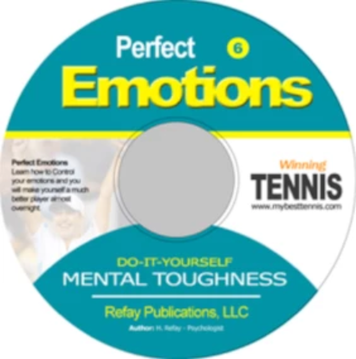 Tennis Mental Toughness #6. Perfect Emotions
