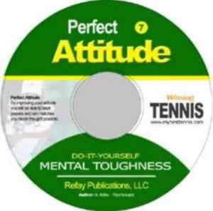 Tennis  Mental Toughness #7. Perfect Attitude