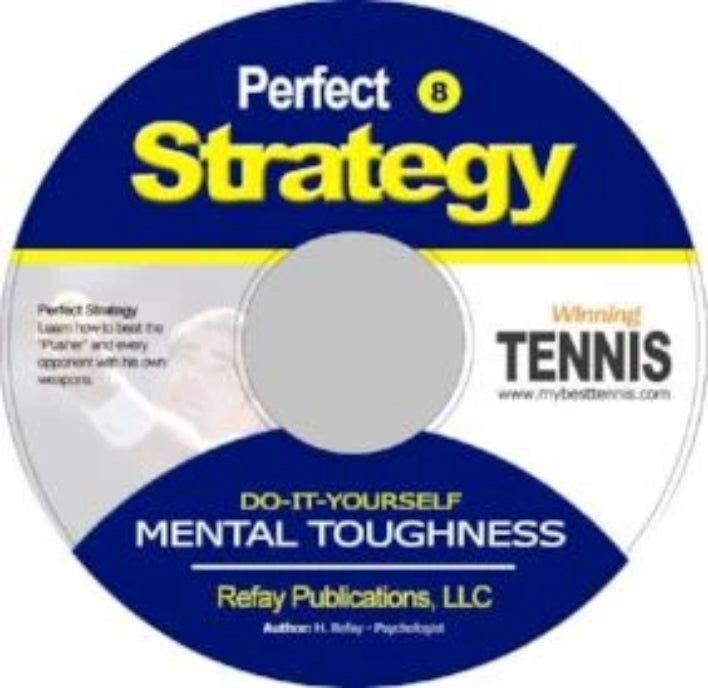 Tennis Mental Toughness #8. Perfect Strategy