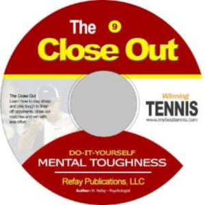 Tennis Mental Toughness #9 Closing out sets and matches