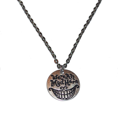 Were all mad Alice in Wonderland necklace