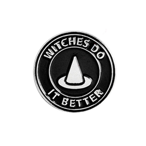 Witches Do It Better Gothic Pin Badge 1