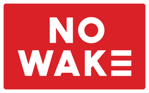 No Wake™ Lifestyle