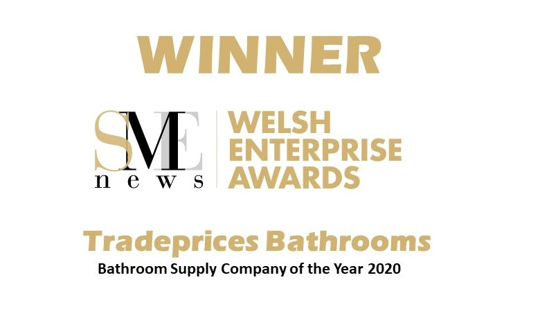 Bathroom Supply Company of the Year 2020 at the prestigious Welsh Enterprise Awards!