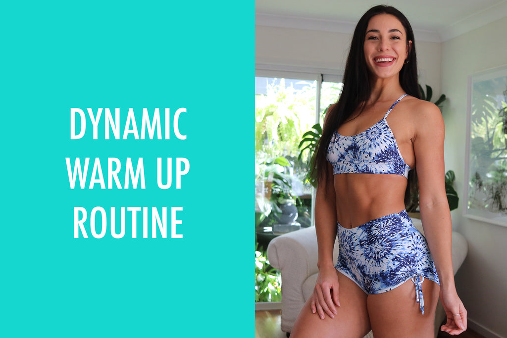 DYNAMIC WARM UP ROUTINE