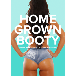 Home Grown Booty (Program only)
