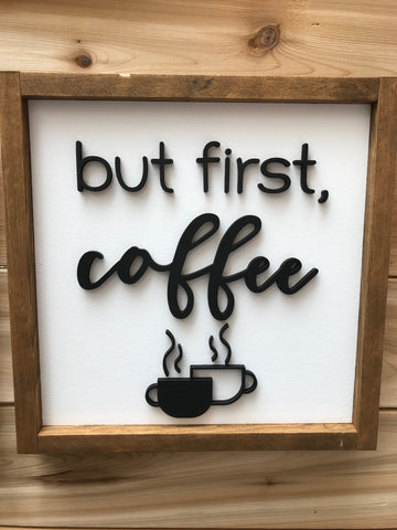 "14"" Wooden ""But First Coffee"" Sign  - Double Cup"