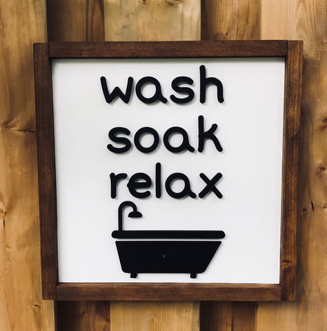 "14"" Wooden ""Wash Soak Relax"" Bathroom Sign"