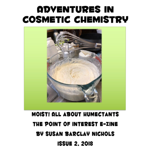 Moist! An E-Zine About Humectants e-Zine