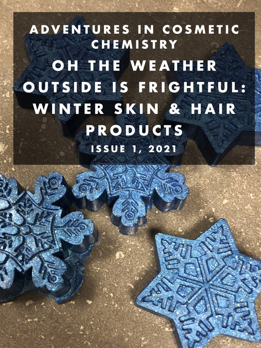 Oh, The Weather Outside is Frightful: Winter Skin Products e-Zine